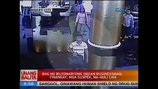 UB: Bag ng bilyonaryong Indian businessman, tinangay; mga suspek, na-huli cam