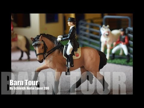 Schleich Barn Tour 2018 ~ Silver Star Stables ~