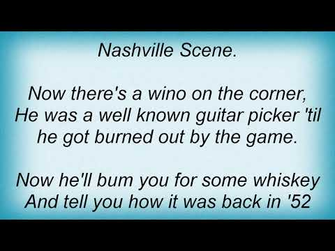 Hank Williams Jr. - The Nashville Scene Lyrics