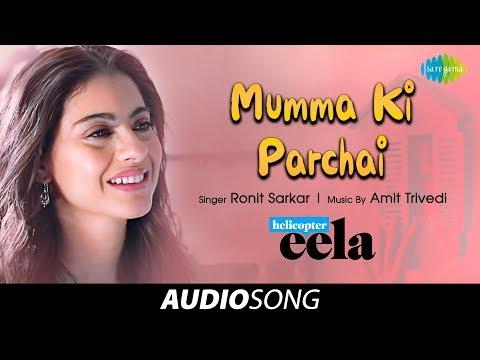 mumma-ki-parchai-|-audio-|-helicopter-eela-|-kajol-|-riddhi-sen-|-tota-roy-chowdhury-|-ronit-sarkar