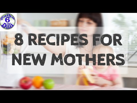 8 Recipes For New Moms | New Mothers Jaldi Fit Hone K Liye Try Karein Ye Recipes | New Mothers Spcl