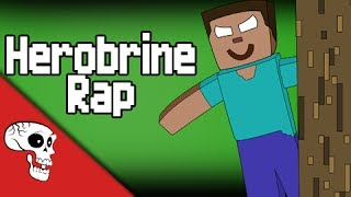 Repeat youtube video Herobrine Rap by JT Machinima