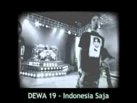 DEWA 19 - Indonesia Saja