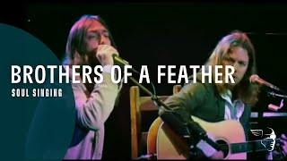 Brothers Of A Feather - Soul Singing (Live At The Roxy) Resimi
