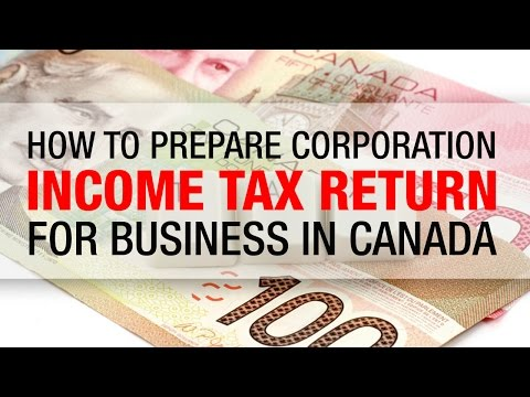 how-to-prepare-corporation-income-tax-return-for-business-in-canada