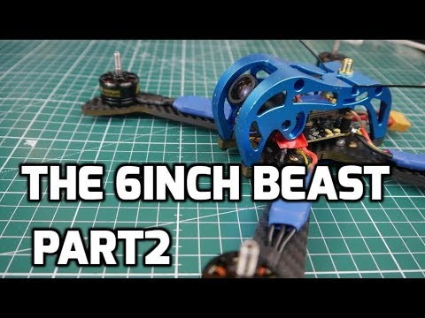 How To Build A 6 inch Beast FPV drone Part2 / Tinsly Rocket, T-Motor F60, FrSky XSRF4PO, X-Cross ESC