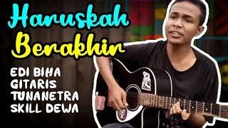 Haruskah Berakhir (Cover) - Edi Tunanetra Asal Bima NTB  - Gitar Akustik - Stafaband