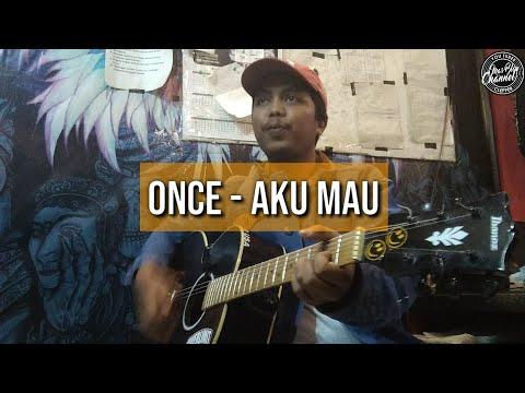 ONCE - AKU MAU, COVER BY MAS BLON