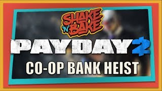 Payday 2 Gameplay Xbox One | Bank Heist | Natural Born Killers