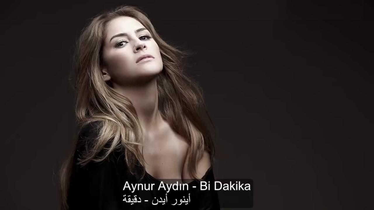 Download Aynur aydın ♪Bi dakika♪مترجمة للعربية
