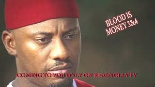 BLOOD IS MONEY 3&4 (OFFICIAL TRAILER) - 2018 LATEST NIGERIAN NOLLYWOOD MOVIES