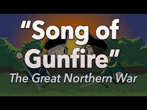 """♫ Great Northern War: """"Song of Gunfire"""" - Sean and Dean Kiner - Extra History"""