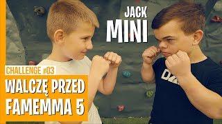 WALCZĘ PRZED FAME MMA 5 Mini Jack  / CHALLENGE #03