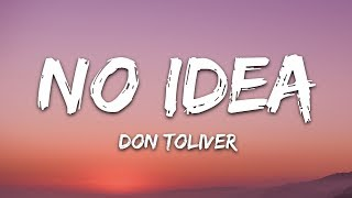 Don Toliver - No Idea Lyrics