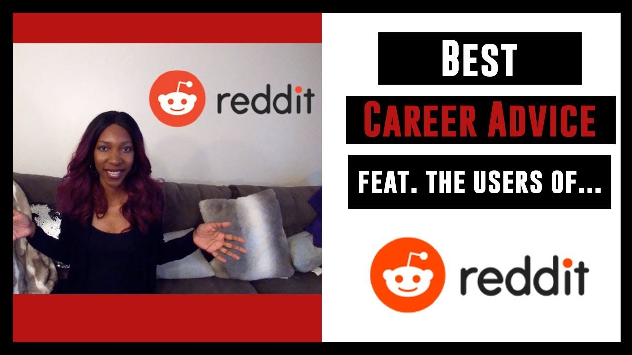 Best Career Advice Feat  The Users Of Reddit | My Passioniplets By: Whitney  Singleton