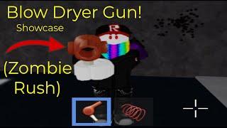 BlowDryer Showcase! ROBLOX Zombie Rush!