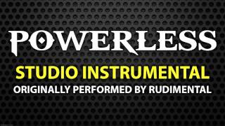 Powerless (Cover Instrumental) [In the Style of Rudimental]