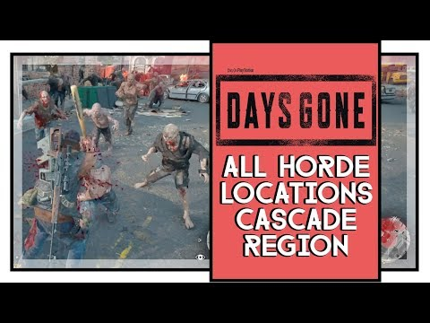 days-gone-all-cascade-horde-locations-and-fights