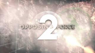 Opposing Force 2 [MOD] ~ Official Teaser
