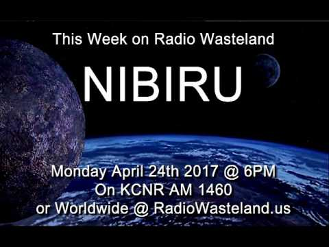 Radio Wasteland #10 Nibiru 04-24-2017