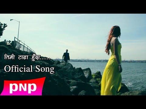 Timi Tadha Huda   Sworoop Raj Acharya   New Songs   2014