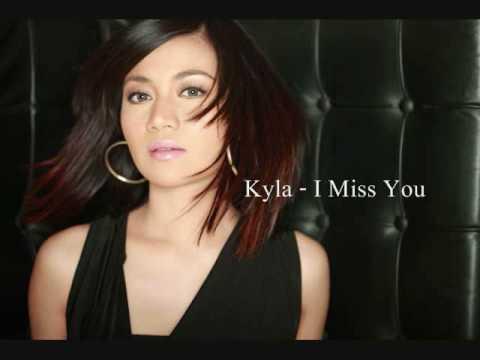 Kyla - I Miss You