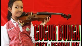 Video Independence Day Edition (7) _ GUGUR  BUNGA _ Lirik _ Alma Violin Cover download MP3, 3GP, MP4, WEBM, AVI, FLV Agustus 2018