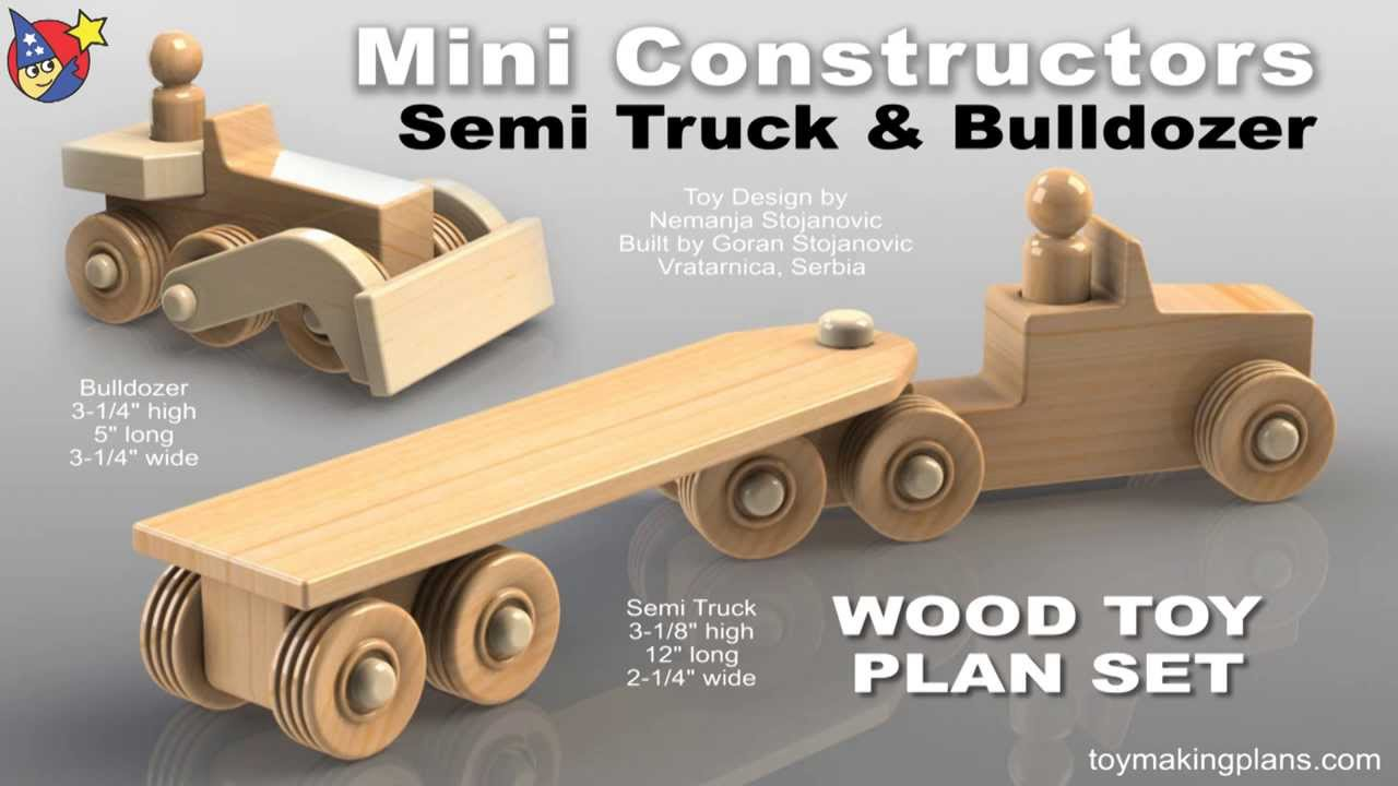 Wood Toy Plans - Mini Semi Truck and Bulldozer - YouTube