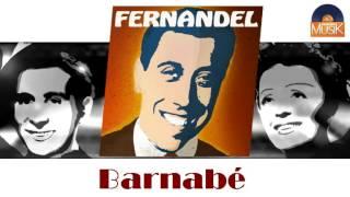 Fernandel - Barnabé (HD) Officiel Seniors Musik