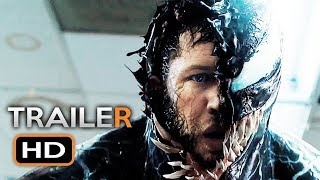 VENOM Official Trailer 3 (2018) Tom Hardy Marvel Movie HD