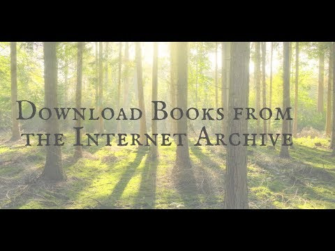 How To Download Books From The Internet Archive