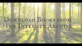 Download How to Download Books from the Internet Archive