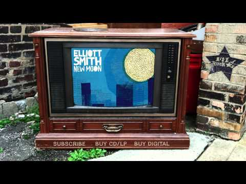 Elliott Smith - Either/Or (from New Moon)