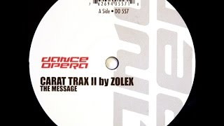 Carat Trax II - The Message (Insider's Sharp As A Knife Mix)