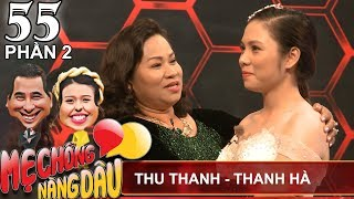 Quyen Linh is surprised by a 30-year-old daughter-in-law who is a police|Thu Thanh-Thanh Ha|MCND #55