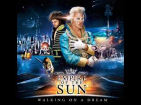 Walking on a dream - Empire of the sun LYRICS