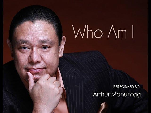 Who Am I? - ARTHUR MANUNTAG