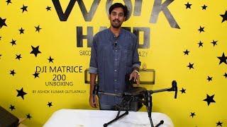 DJI MATRICE 200 Unboxing in Telugu with English Subtitles || By ASHOK KUMAT GUTLAPALLY