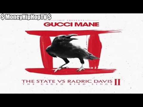 Gucci Mane- #Mention Me *Dirty*