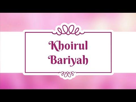 Khoirul Bariyah ( Rindu Kepada Nabi ) | Full Text Lyric 2018