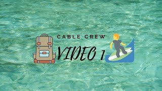 Cable Crew - VIDEO