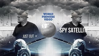 Munk Duane- Spy Satellite (Lyric Video)