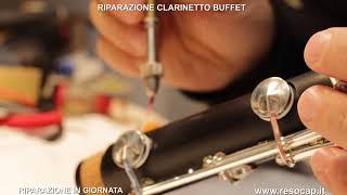 RIPARAZIONE CLARINETTO BUFFET