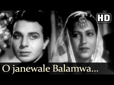 O Janewale Balamwa (HD) - Rattan Songs - Karan Deewan - Manju - Swarnlata - Naushad - Filmigaane