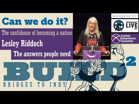 Lesley Riddoch: The Confidence of becoming a Nation - Can We Do It? - SIC Nov 4th 2017