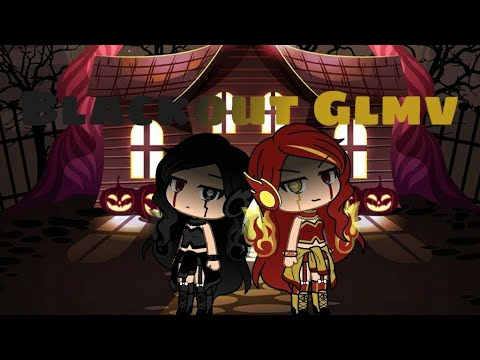Blackout || GLMV || Gachalife