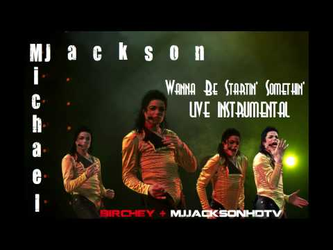 » Michael Jackson - Wanna Be Startin' Somethin' - Live Instrumental «
