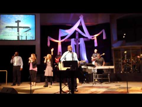 GRACE FELLOWSHIP EASTER SERVICE APRIL 8TH 2012 IN CHRIST ALONE