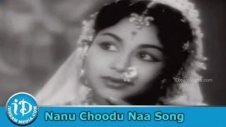 Nanu Choodu Naa Song - Mahakavi Kalidasu Movie Songs - ANR - SVR - Rajasulochana