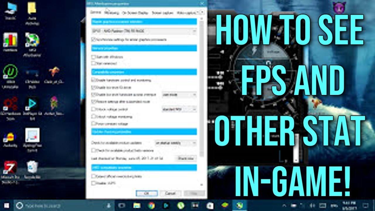 How To Monitor Fps Cpu Gpu Usage And Temperature Msi